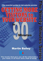 Getting more visitors to your website in 90 minutes - the new book by Martin Bailey